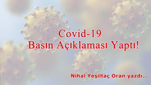 Covid-19 Basın Açıklaması Yaptı!