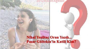 Pınar Gültekin'in Katili Kim
