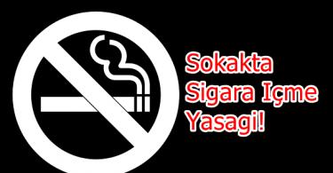 Sokakta Sigara İçme Yasağı