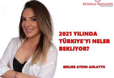 2021 Yılında Türkiyeyi Neler Bekliyor Melike Aydın Anlattı