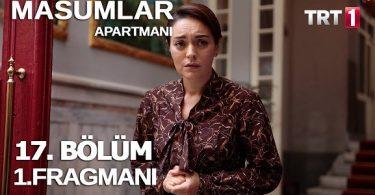 Masumlar Apartmanı 17. Bölüm Fragmanı Yayınlandı